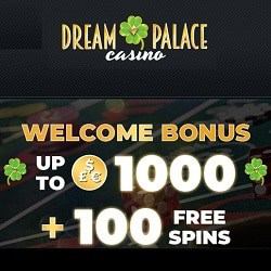Dream Palace Casino | 100 free spins and €1,000 free bonus | Review