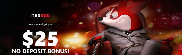Red Dog Casino $25 Free Bonus No Deposit Required