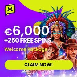 6000 EUR and 250 free spins bonus